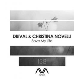 DRIVAL & CHRISTINA NOVELLI - SAVE MY LIFE